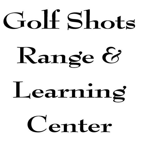 Golf Shots Range & Learning Center