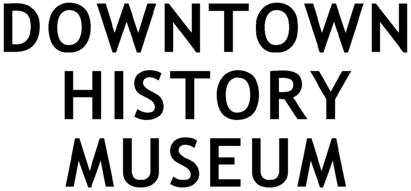 Downtown History Museum
